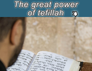 Great power of tefillah
