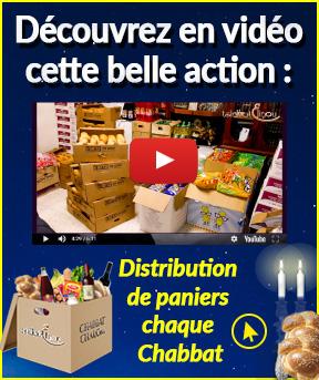 Distribution de paniers chaque Chabbat