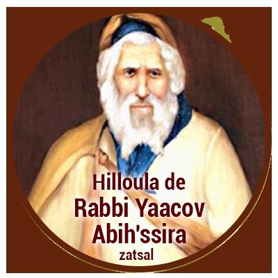 Hilloula de Rabbi Yaacov Abih'ssira zatsal