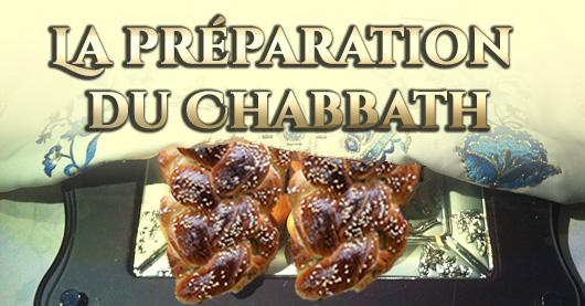 La préparation du Chabbath