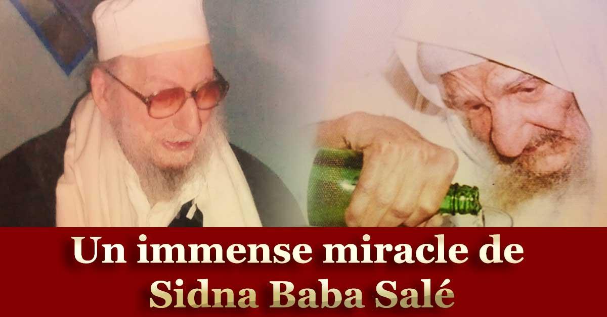 Les secrets des miracles de Sidna Baba Salé - Tsidkat Eliaou
