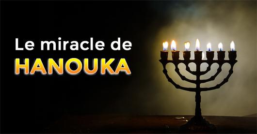 Découvrez la miraculeuse histoire de Hanouka à Jérusalem !