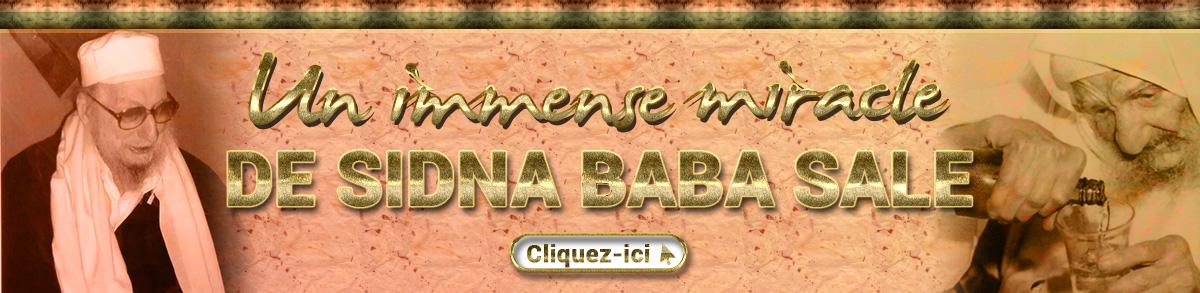 Un immense miracle (Maassé Nissim) de Sidna Baba Salé