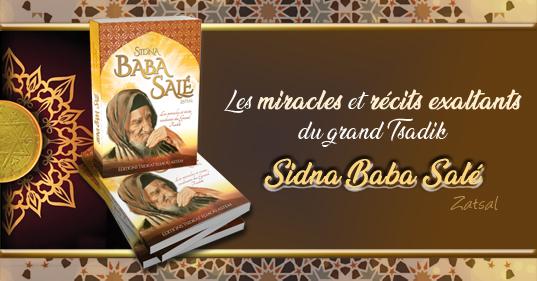 Tsadik Baba Salé : un livre magnifique que chaque foyer juif devrait posséder !